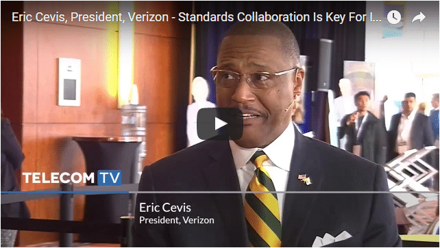 TelecomTV/MEF16: Eric Cevis, President, Verizon Partner Solutions – Standards Collaboration Is Key For Industry Progress
