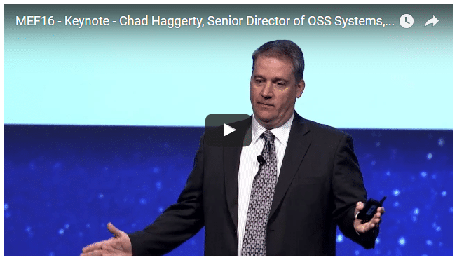 MEF16: Chad Haggerty, Comcast – Network Service Transformation & Digital Customer Expectations