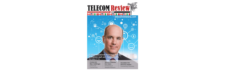 Telecom Review North America Spotlights GTT in Cover Feature