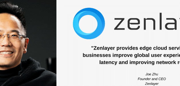 How Zenlayer Provisions Services that are Prepared to Support Ever-Changing Demands
