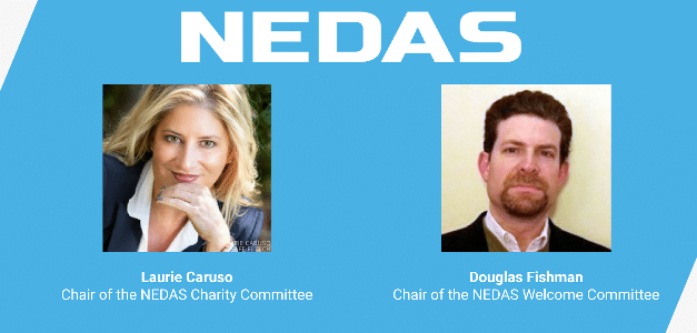 NEDAS Appoints Two New Chairpersons, Laurie Caruso and Douglas Fishman, to its Charity and Welcome Committees