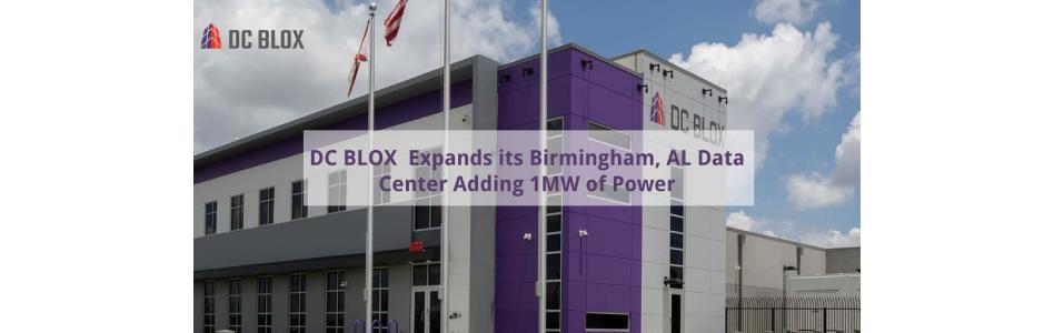 Customer Demand Drives DC BLOX Expansion in Birmingham