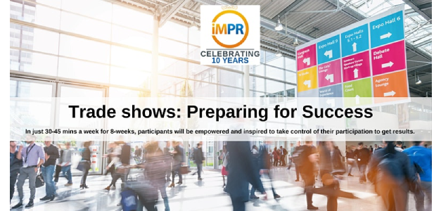 Get Ready to Hit the Event Circuit – Training Program – 'Trade Shows: Preparing for Success'
