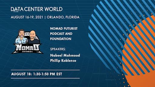 Nomad Futurist Vision at Data Center World!